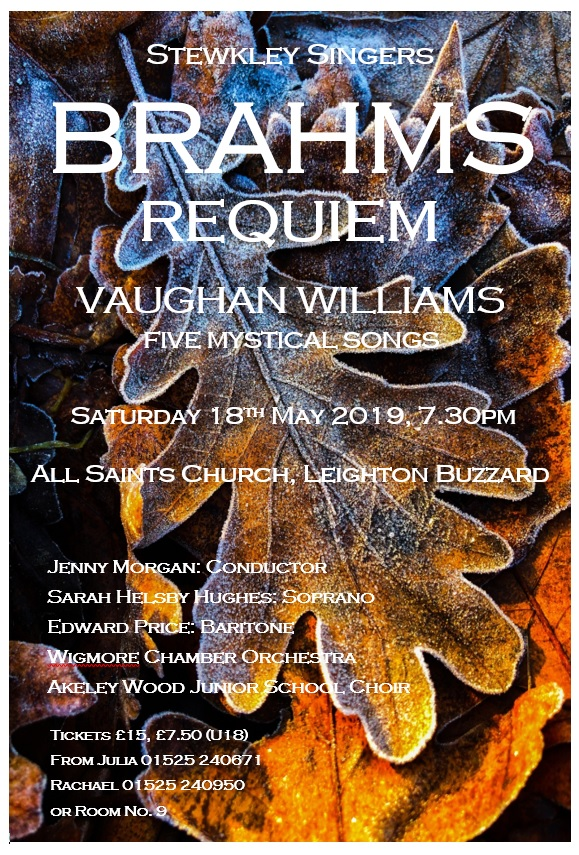 Our summer concert 2019 - Brahms Requiem and Vaughan Williams Five Mystical Songs